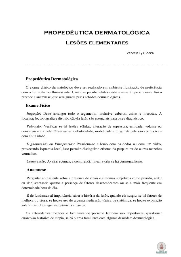 PROPEDÊUTICA DERMATOLÓGICA                             Lesões elementares                                                 ...