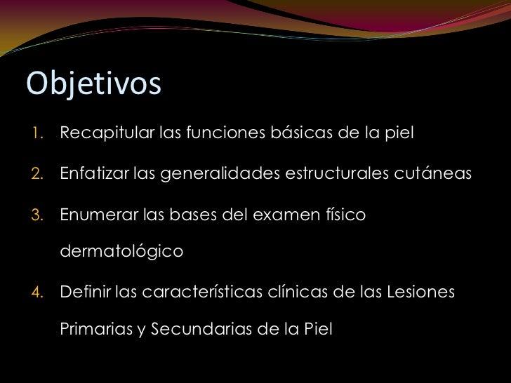 Propedéutica y semiología de la piel Slide 2