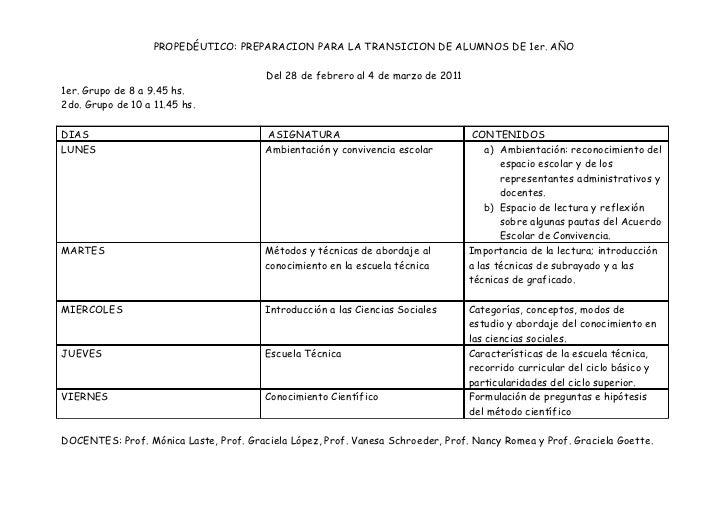 PROPEDÉUTICO: PREPARACION PARA LA TRANSICION DE ALUMNOS DE 1er. AÑO                                        Del 28 de febre...