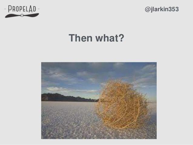 Then what? @jlarkin353