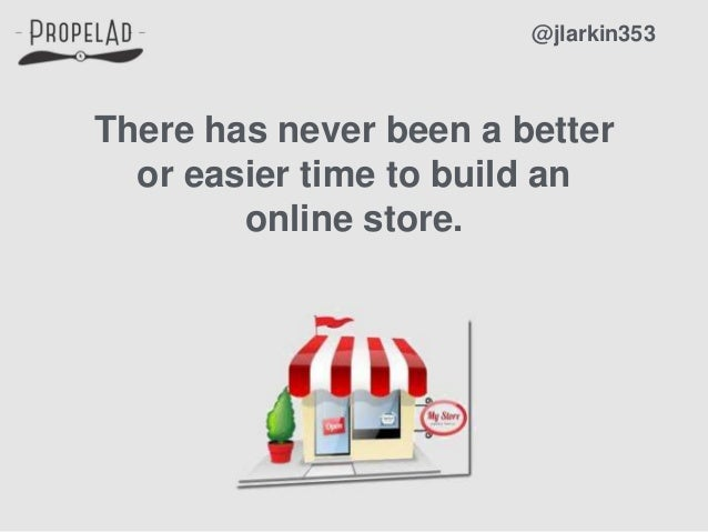 There has never been a better or easier time to build an online store. @jlarkin353