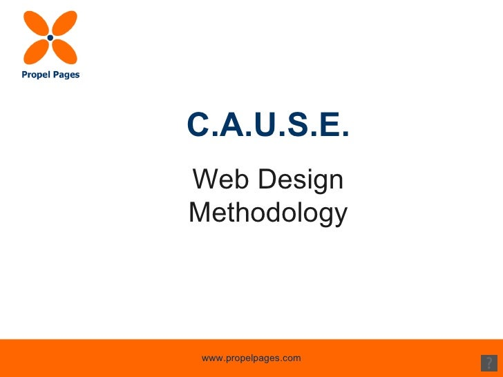 Propel Pages C A U S E Web Design Methodology