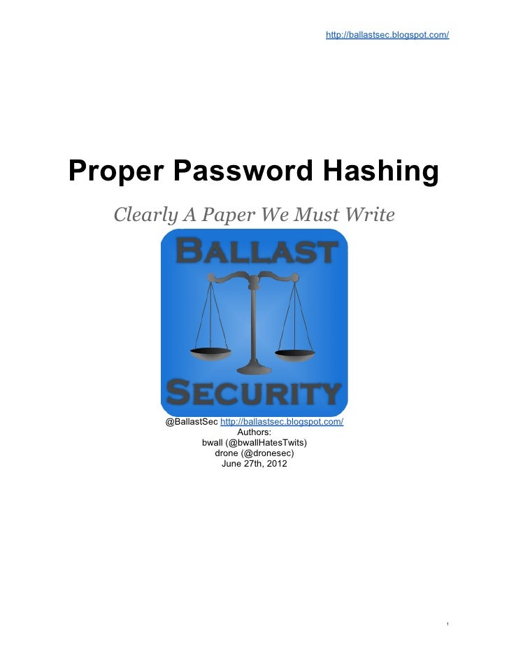 http://ballastsec.blogspot.com/Proper Password Hashing  Clearly A Paper We Must Write       @BallastSec http://ballastsec....