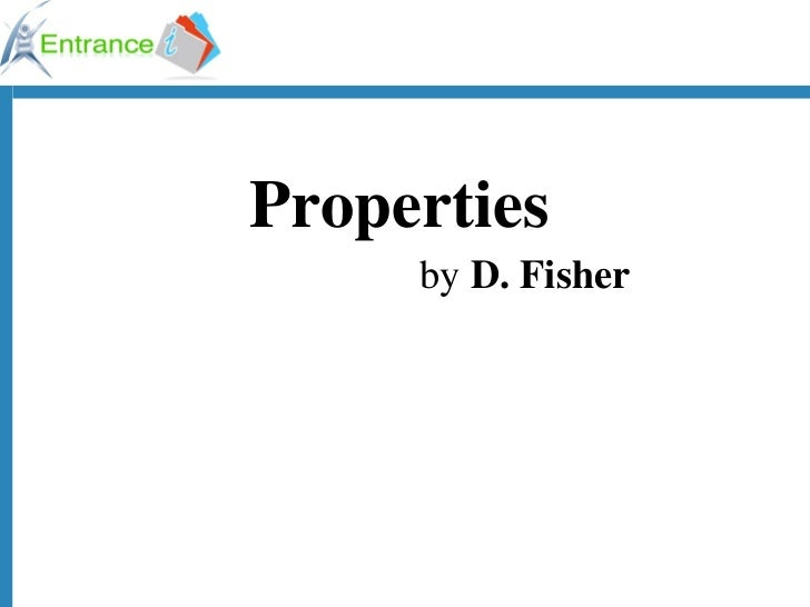 by  D. Fisher Properties