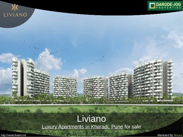 http://www.liviano.in/ Marketed By Amura Liviano Luxury Apartments in Kharadi, Pune for sale