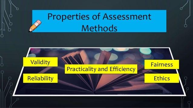 Properties of Assessment Method Slide 2