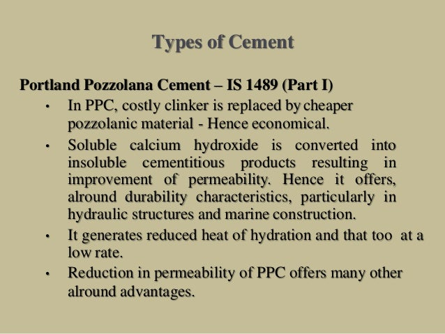 Portland Pozzolana Cement : Properties of cement