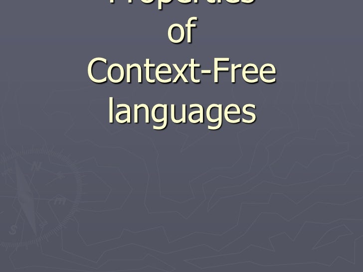Properties     ofContext-Free languages