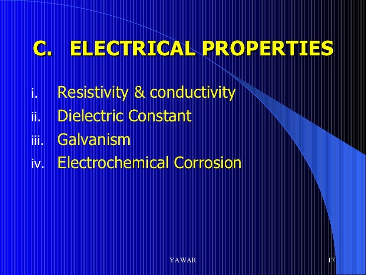 electrical properties of materials It should not be confused with resistivity (ρ) - an intrinsic property of the material  which indicates how strongly it opposes the electric current.