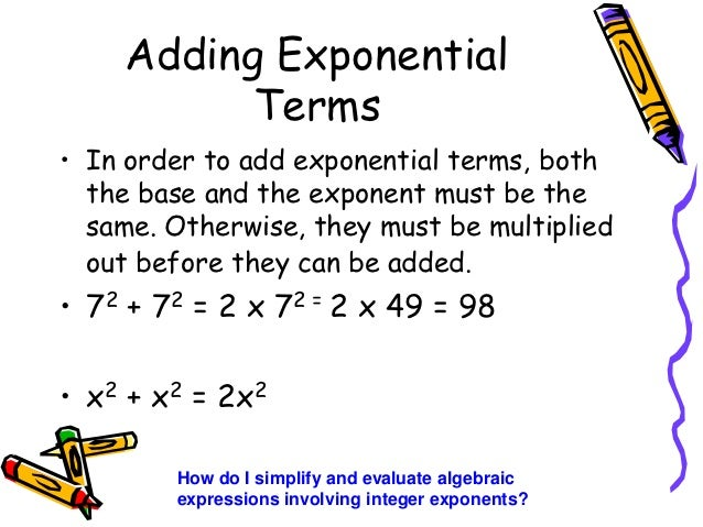 math worksheet : properties of integer exponents edmodo 2012 13 : Adding With Exponents