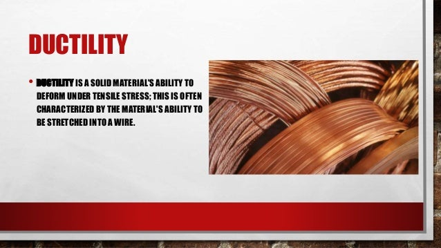 Is Ductility A Physical Property Of Matter