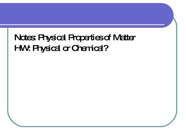 Properties of Matter November 6, 2009