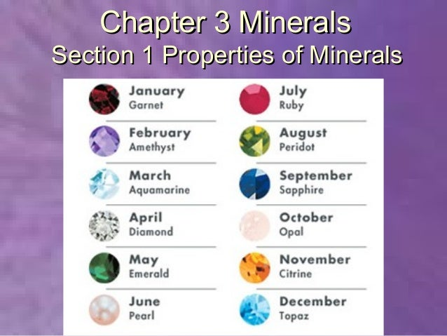 Chapter 3 MineralsSection 1 Properties of Minerals
