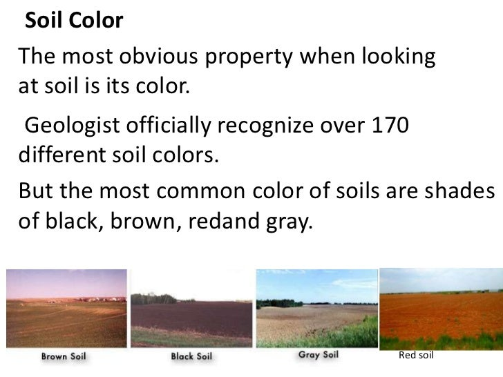 Properties of soils teach for Soil and its types