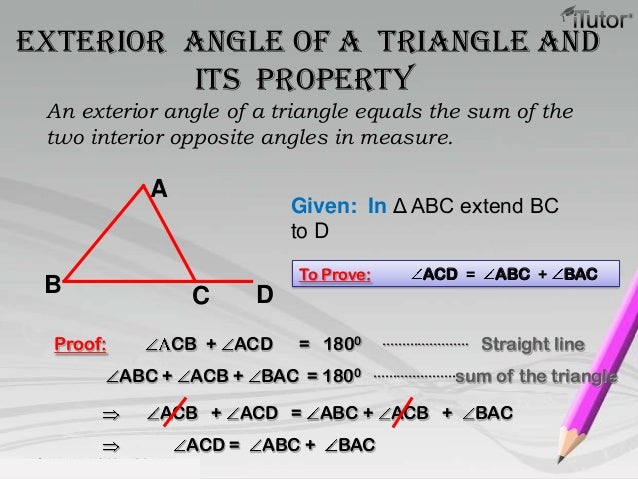 Properties of triangle - The exterior angle of a triangle is equal to ...