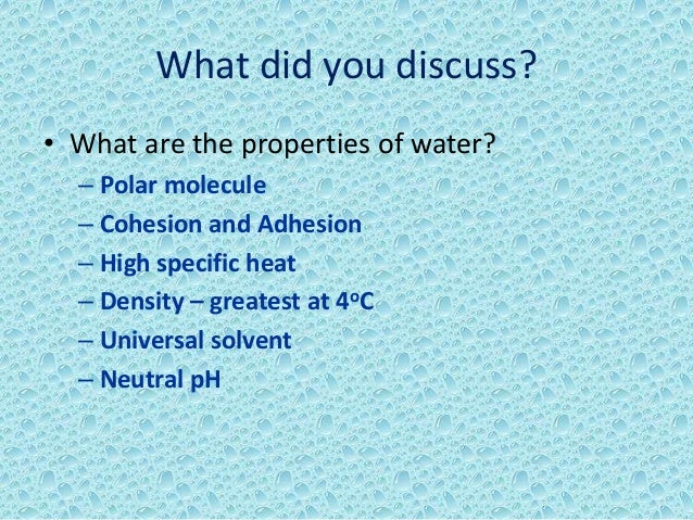 18 What Did You Discuss  E2 80 A2 What Are The Properties Of Water