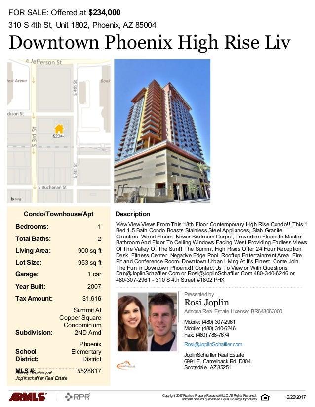 FOR SALE: Offered at $234,000 310 S 4th St, Unit 1802, Phoenix, AZ 85004 Downtown Phoenix High Rise Liv View View Views Fr...