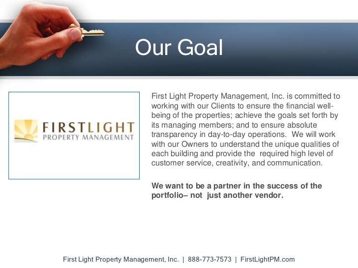 ... 2. Our Goal First Light Property Management ... Nice Ideas