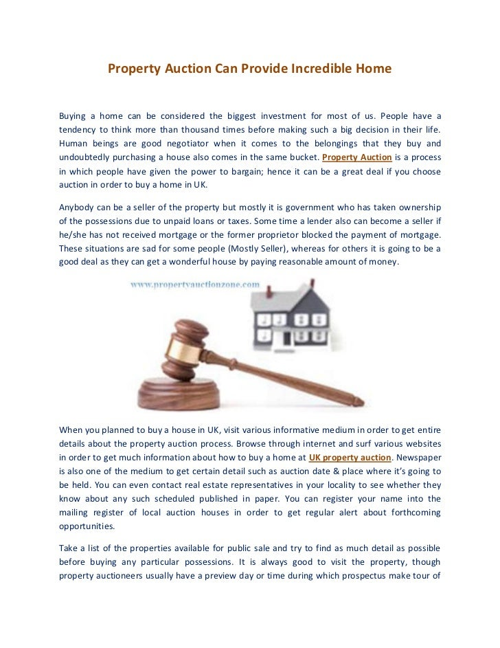 Property Auction Can Provide Incredible HomeBuying a home can be considered the biggest investment for most of us. People ...