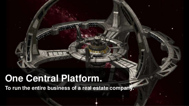 One Central Platform.To run the entire business of a real estate company.