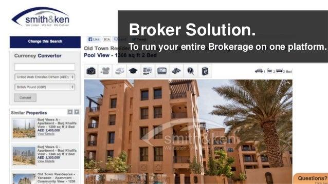 Broker Solution.To run your entire Brokerage on one platform.