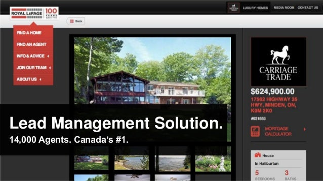Lead Management Solution.14,000 Agents. Canada's #1.