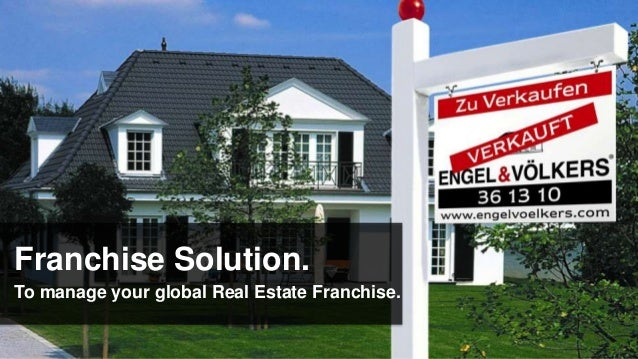 Franchise Solution.To manage your global Real Estate Franchise.