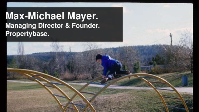 Max-Michael Mayer.Managing Director & Founder.Propertybase.