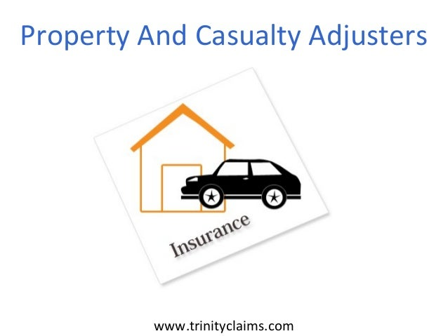 Property And Casualty Adjusterswww.trinityclaims.com