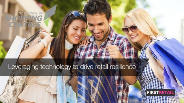 NZ Council of Shopping Centres Conference - Leveraging Technology To Drive Retail Resilience