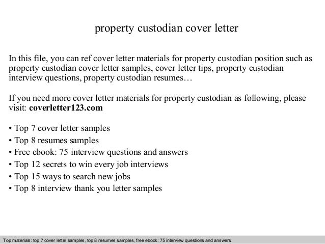 Property Custodian Cover Letter In This File You Can Ref Materials For