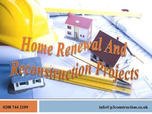 0208 744 2109  info@p3construction.co.uk