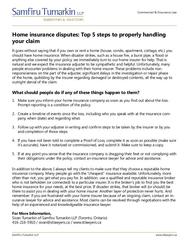 Commercial & Insurance Law Home insurance disputes: Top 5 steps to properly handling your claim Samfiru Tumarkin LLP www.s...