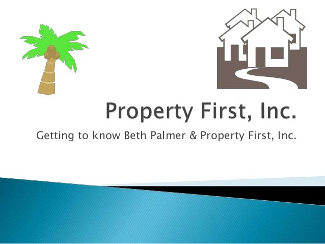 Getting to know Beth Palmer & Property First, Inc.
