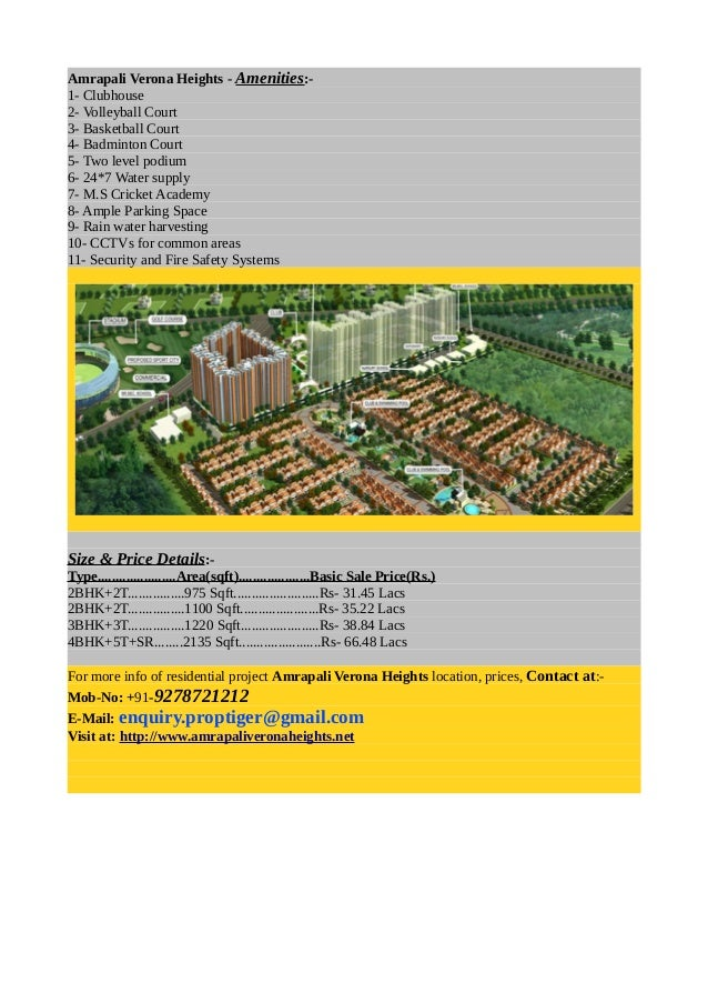 Amrapali Verona Heights - Amenities:- 1- Clubhouse 2- Volleyball Court 3- Basketball Court 4- Badminton Court 5- Two level...