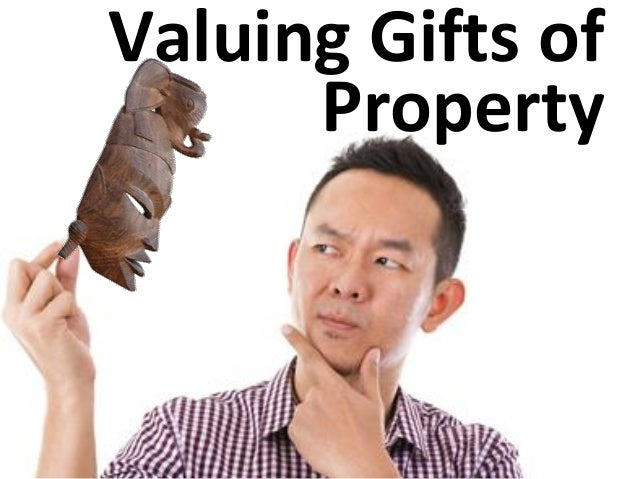 Valuing Gifts of Property