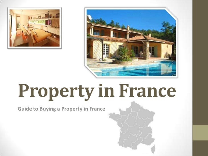 Property in FranceGuide to Buying a Property in France