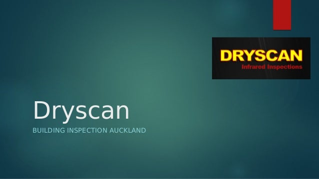 Dryscan BUILDING INSPECTION AUCKLAND