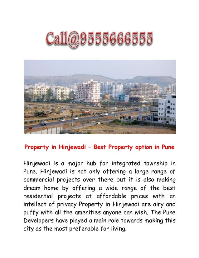 Property in Hinjewadi – Best Property option in Pune Hinjewadi is a major hub for integrated township in Pune. Hinjewadi i...