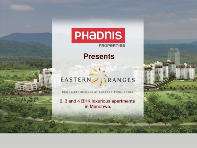 Property in Kharadi –No match for Eastern Ranges by Phadnis Grouphttp://www.EasternRanges.com/