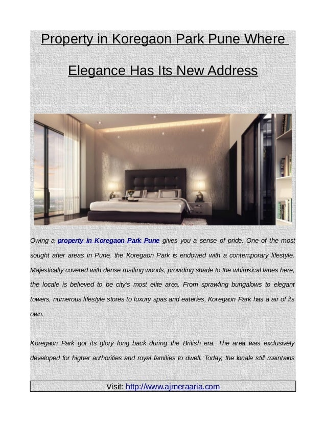 Property in Koregaon Park Pune Where Elegance Has Its New Address  Owing a property in Koregaon Park Pune gives you a sens...