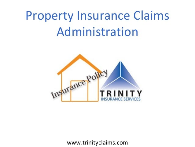 www.trinityclaims.comProperty Insurance ClaimsAdministration
