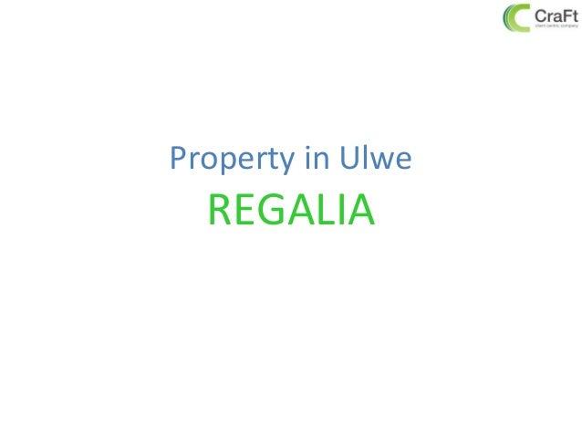 Property in UlweREGALIA