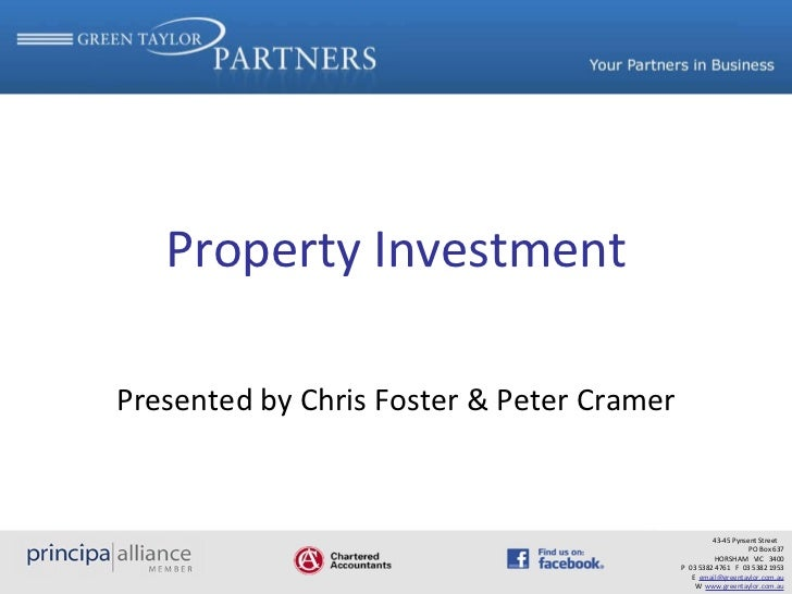 Property Investment Presented by Chris Foster & Peter Cramer 43-45 Pynsent Street  PO Box 637 HORSHAM  VIC  3400 P  03 538...