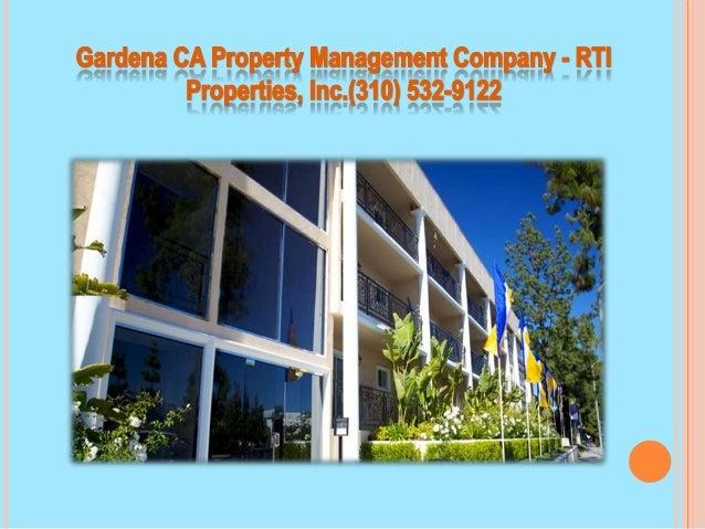 Gardena Property Management Company   RTI Properties, Inc.(310) 532 9122