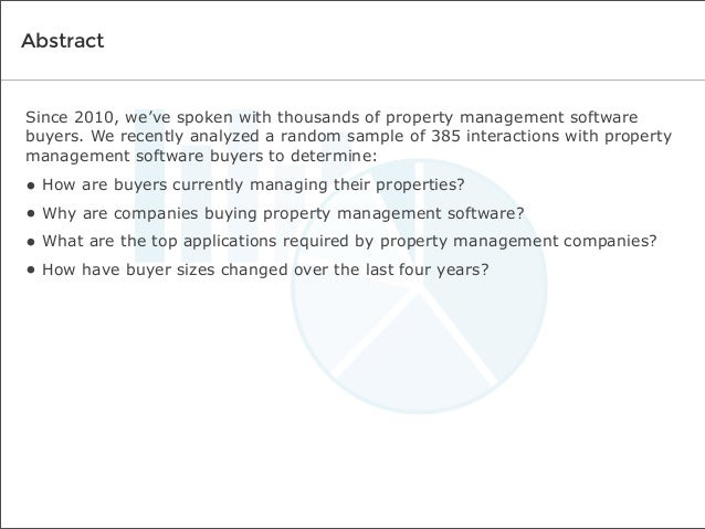 Abstract  Since 2010, we've spoken with thousands of property management software buyers. We recently analyzed a random sa...