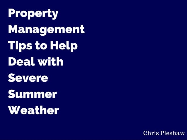 Property Management Tips for Summer Storms
