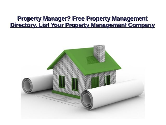 Property Manager? Free Property ManagementProperty Manager? Free Property Management Directory, List Your Property Managem...