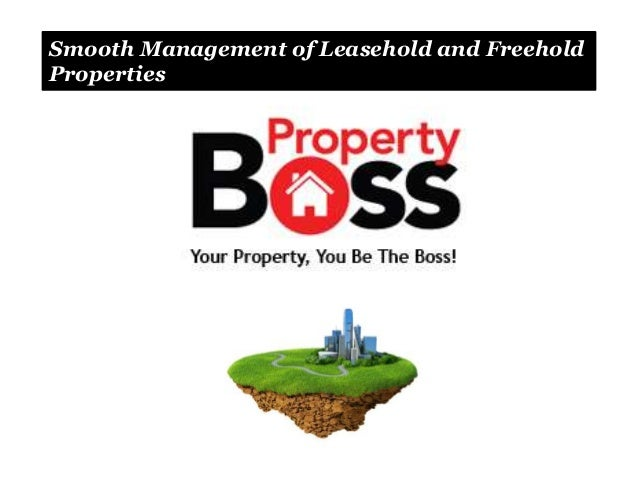 Smooth Management of Leasehold and Freehold Properties