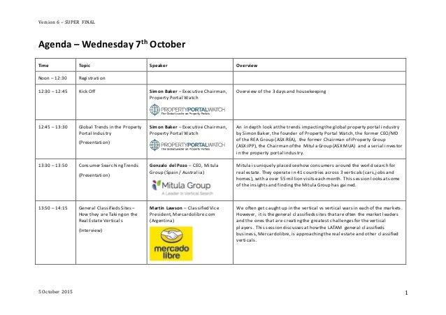 Version 6 – SUPER FINAL 5 October 2015 1 Agenda – Wednesday 7th October Time Topic Speaker Overview Noon – 12:30 Registrat...